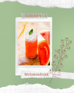 Read more about the article Erfrischender Melonendrink